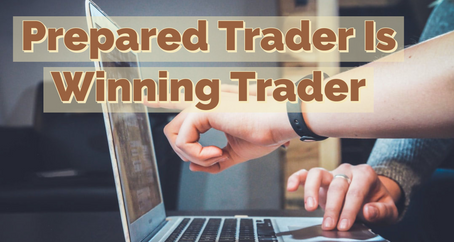 How To Be Prepared Trader: Tips And Solutions