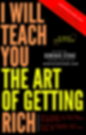 i will teach you the art of getting rich