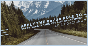 Apply The 80/20 Rule To Everything In Time And Life Management.