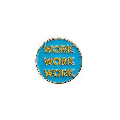 Pin - Workaholic
