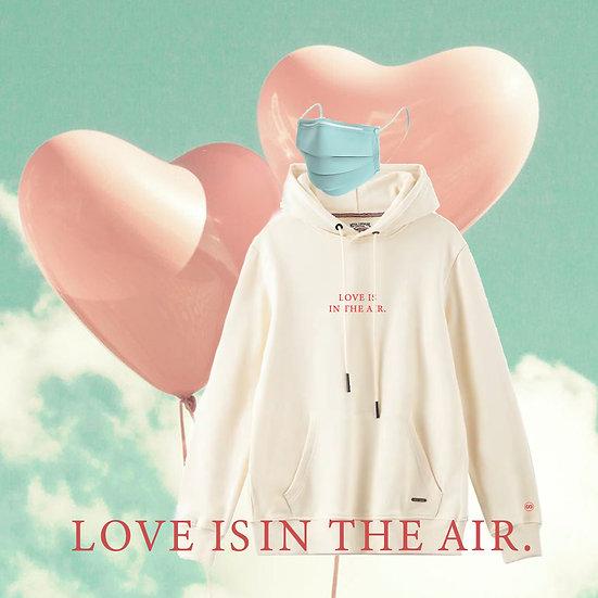Love Is In The Air - COVID Hoodie