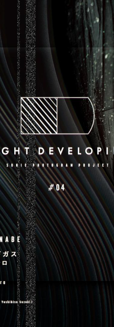 NIGHT DEVELOPING #04 -sonic photogram project-