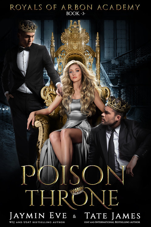 Poison Throne: Royals of Arbon Academy #3