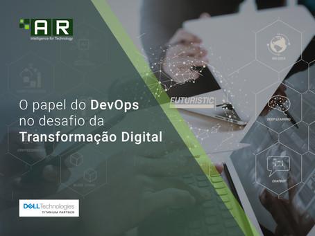 O papel do DevOps no desafio da Transformação Digital