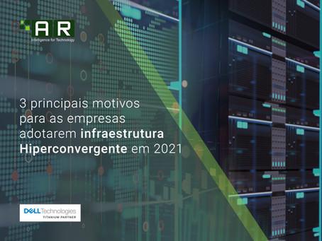 3 principais motivos para as empresas adotarem infraestrutura Hiperconvergente em 2021