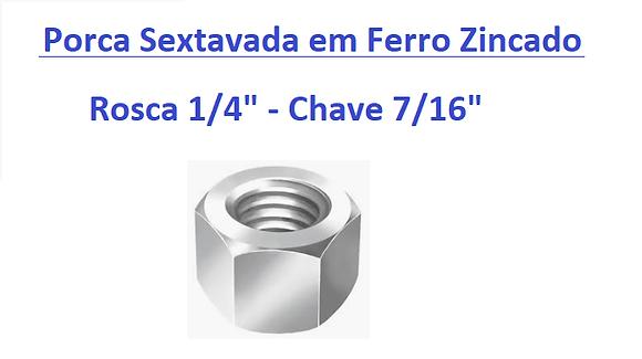 """Porca Sextavada 1/4"""" Chave 7/16"""" em Ferro Zincado - 200 peças"""