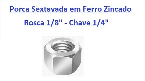 """Porca Sextavada 1/8"""" Chave 1/4"""" em Ferro Zincado - 200 peças"""