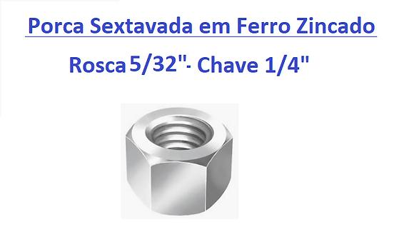 """Porca Sextavada 5/32"""" Chave 1/4"""" em Ferro Zincado - 200 peças"""