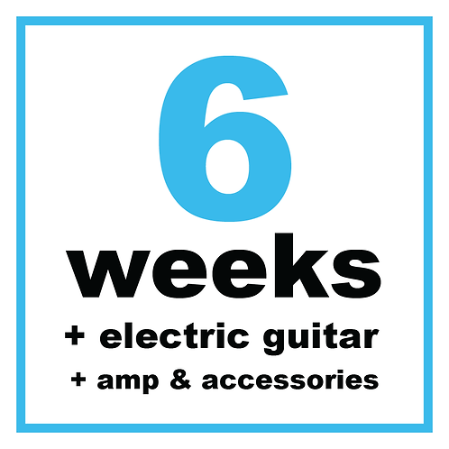 6 Weeks + Electric Guitar + Amp & Accessories