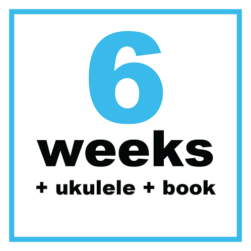 6 Weeks +Ukulele+Book