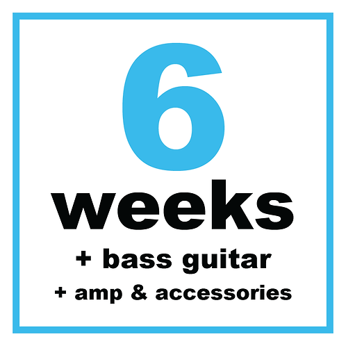 6 Weeks +Bass + Amp & Accessories
