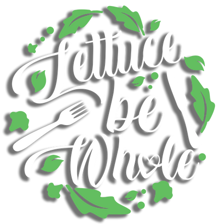 Lettuce be Whole.png