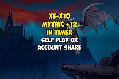 x3-x10 Mythic +12 In Timer US