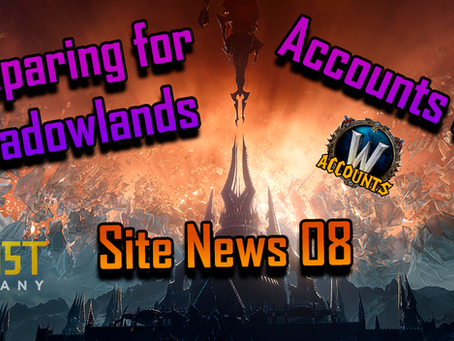 Preparing for Shadowlands and Accounts Sale | Site news [08]