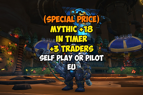 [PROMO] Mythic +18 In Timer +3 Traders