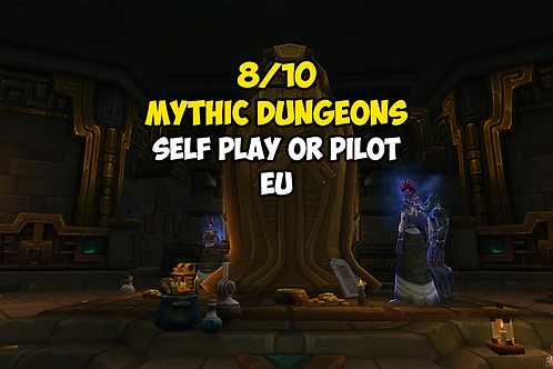 [Limited Time] 8/10 Mythic Dungeons