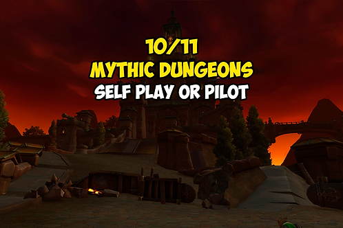 10/11 Mythic Dungeons