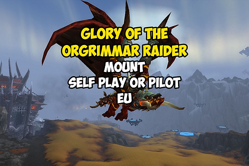 Glory of the Orgrimmar Raider