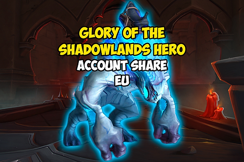 Glory of the Shadowlands Hero