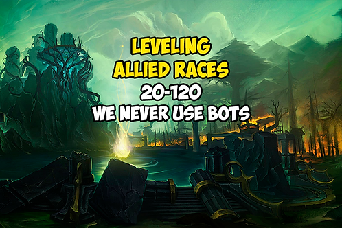 Leveling 1(20)-120 Allied Races
