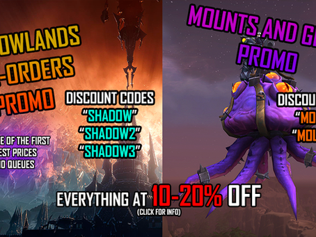 [PROMO] Pre-Orders Shadowlands and Mounts 10-20% OFF