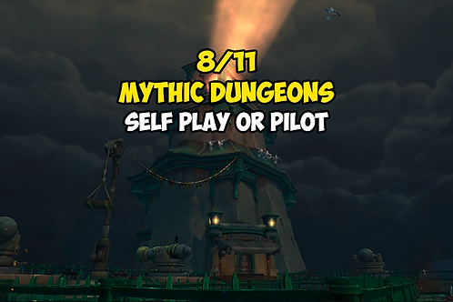 8/11 Mythic Dungeons