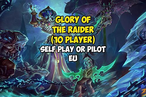 Glory of the Raider (10 player)