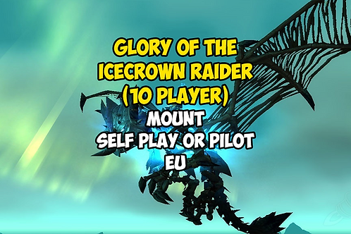 Glory of the Icecrown Raider (10 player)