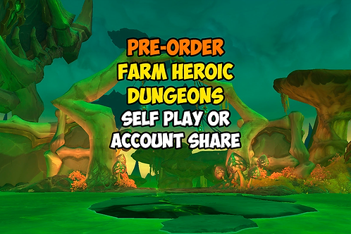 [Pre-order] Farm Heroic Dungeons PL
