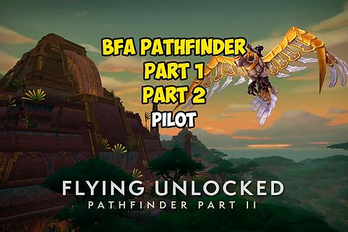 BFA Pathfinder Part 1 / Part 2