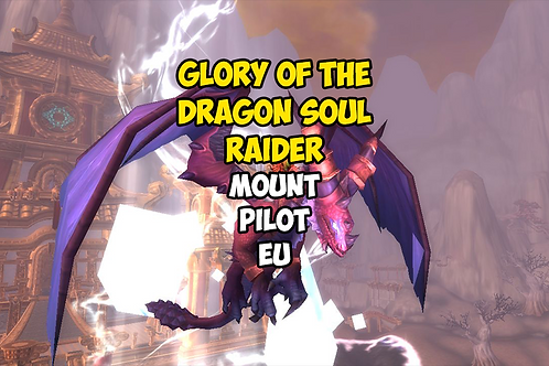 Glory of the Dragon Soul Raider