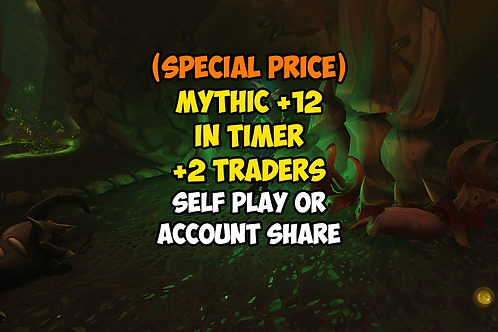 [PROMO] Mythic +12 In Timer +2 Traders