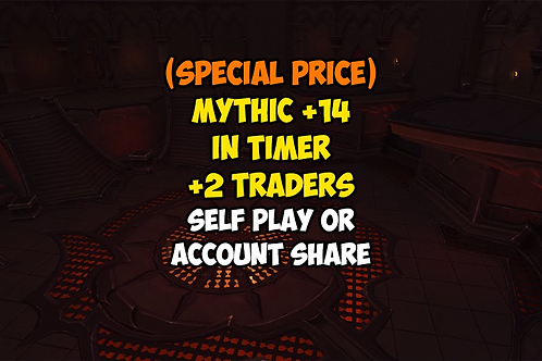 [PROMO] Mythic +14 In Timer +2 Traders
