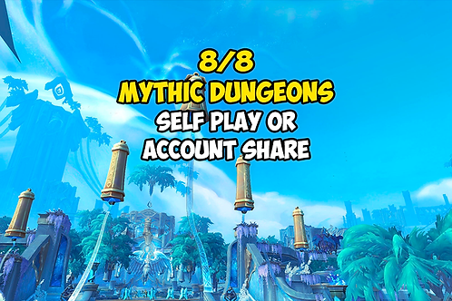 8/8 Mythic Dungeons