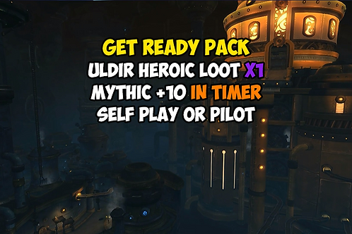 [Limited Time] Uldir Heroic Loot X1 + Mythic +10 In Timer EU