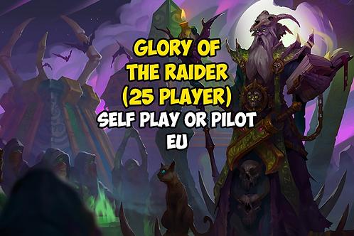 Glory of the Raider (25 player)