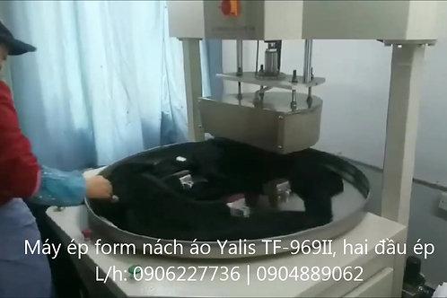 Máy ép form nách áo Yalis TF-969II, hai đầu ép