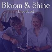 BloomAndShineLePodcast.jpg
