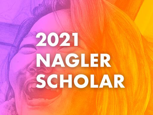2021 Nagler Scholar