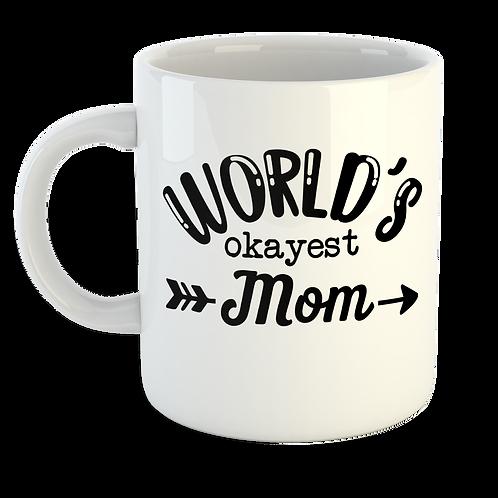 Worlds Okayest Mum