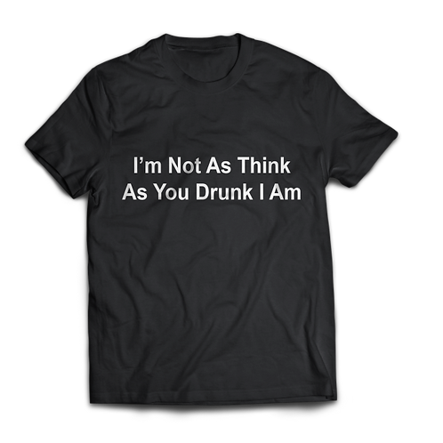 As You Drunk I Am
