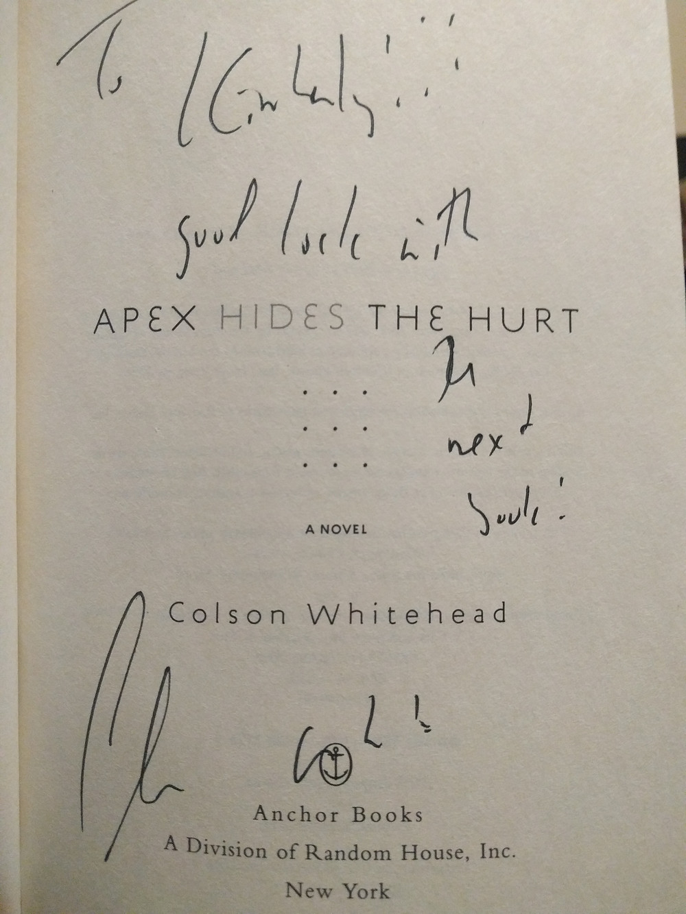 Apex Hides The Hurt Signed By Colson Whitehead To Kimberly Fain