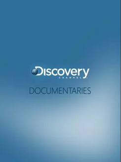 Discovery Channel - Documentaries