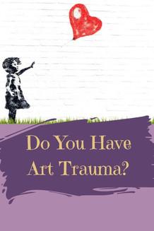 do you have art trauma website graphic.j
