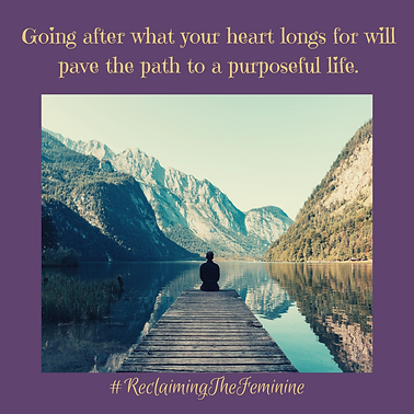going after heart longs for reclaiming o