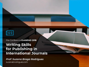 Pre-Conference Workshop EnANPAD 2018: Writing skills for publishing in international journals