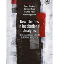 New Themes in Institutional Analysis Topics and Issues from European Research
