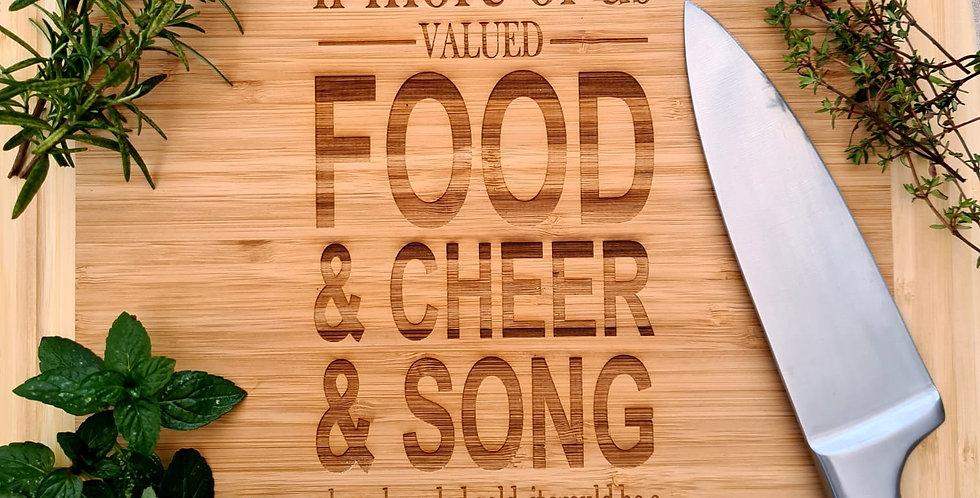 Food, Cheer & Song Bamboo Chopping Board