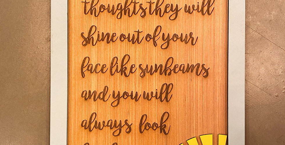 Sunbeams Quote Sign