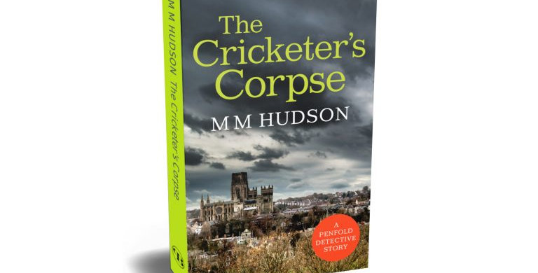 """""""The Cricketer's Corpse' Novel by Miles Hudson"""